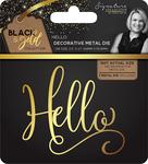 Hello - Sara Davies Signature Black & Gold Metal Die