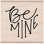 "Be Mine Message - Hero Arts Mounted Rubber Stamp 1.5""X1"""