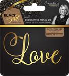 Love - Sara Davies Signature Black & Gold Metal Die
