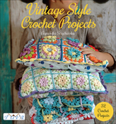 Vintage Style Crochet Projects - Tuva Publishing
