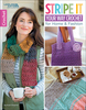 Stripe It Your Way Crochet - Leisure Arts Crocheted with self-striping yarns or your own bold color combos to complement your style, these 9 home and fashion accessories are sure to become your favorites. Author: Kristi Simpson. Softcover, 32 pages. Published Year: 2018. ISBN 978-1-4647-6978-8. Made in USA.