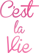"""1.5""""X2.1"""" - Couture Creations C'est La Vie Hotfoil Stamp"""