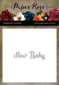 New Baby - Paper Rose Dies