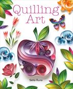 Quilling Art - Guild Of Master Craftsman Books