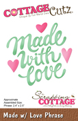 "Made W/Love Phrase, 2.4""X2.5"" - CottageCutz Die"