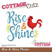 """Rise & Shine Phrase, 3.8""""X3.1"""" - CottageCutz Die"""