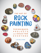 The Art Of Rock Painting - Racehorse Publishing