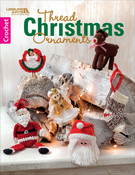 Thread Christmas Ornaments - Leisure Arts