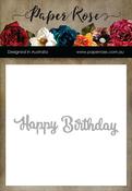 Happy Birthday - Paper Rose Dies