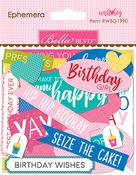 Ephemera Words - Wish Big Birthday Girl - Bella Blvd - PRE ORDER
