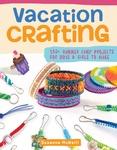 Vacation Crafting - Fox Chapel Publishing