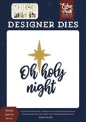 Oh Holy Night #2 Die Set - Echo Park