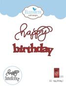 A Way With Words-Happy Birthday - Elizabeth Craft Metal Die