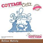 Believe Nativity Die - Cottage Cutz - PRE ORDER