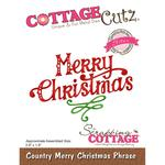 Country Merry Christmas Phrase Die - Cottage Cutz - PRE ORDER