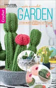 Make A Crochet Garden - Leisure Arts
