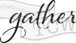 """Gather - Crafter's Workshop Rustic Sign Template 16.5""""X6"""""""
