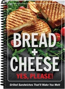 - Bread + Cheese - Yes, Please! Cookbook
