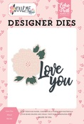 Love You Floral Die Set - You & Me - Echo Park