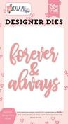 Forever & Always Word Die Set - You & Me - Echo Park