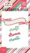 Create Banner Die Set - I Heart Crafting - Echo Park - PRE ORDER