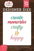 Crafty & Happy Word Die Set - I Heart Crafting - Echo Park - PRE ORDER