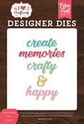 Crafty & Happy Word Die Set - I Heart Crafting - Echo Park