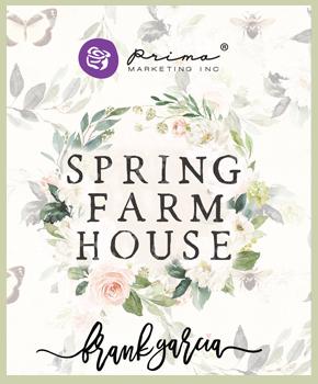 Spring Farmhouse Prima