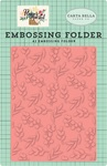 Embossing Folder Bloom & Grow - Carta Bella