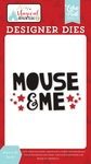 Mouse & Me Die Set - Echo Park