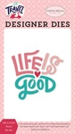 Life is Good Word Die Set - Carta Bella