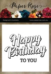 "Happy Birthday To You - Paper Rose Clear Stamps 3""X4"""