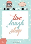 Live, Laugh, Shop Word Die Set - Carta Bella
