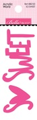 So Sweet Acrylic Word - Bella Blvd