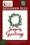 Season's Greetings Wreath Die Set - Echo Park