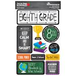 8th Grade You've Been Schooled 3D Dimensional Stickers - Reminisce - PRE ORDER