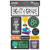 8th Grade You've Been Schooled 3D Dimensional Stickers - Reminisce