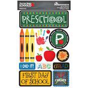 Preschool You've Been Schooled 3D Dimensional Stickers - Reminisce