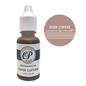 Over Coffee Refill - Catherine Pooler - PRE ORDER