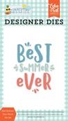 Best Summer Ever Word Die Set - Summertime - Echo Park - PRE ORDER