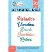Paradise Vacation Dies - Dive Into Summer - Echo Park