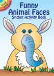 Funny Animal Faces Sticker Activity Book - Dover Publications