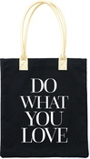"Do What You Love - Teresa Collins Totebag 16""X13"""