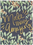 Make Today Amazing - Softcover Journal