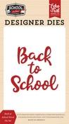 Back to School Word Die Set - Echo Park