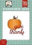Pumpkin Give Thanks Die Set - Happy Fall - Echo Park