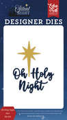 Oh Holy Night Star Die Set - Silent Night - Echo Park