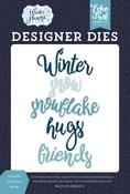 Snowflake Hugs Word Die Set - Echo Park - PRE ORDER