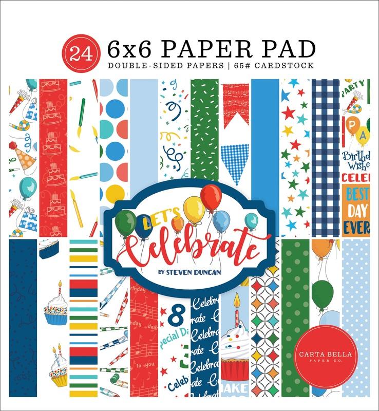 Let's Celebrate 6x6 Paper Pad - Carta Bella - Let's Celebrate - Steven Duncan