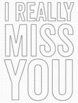 I Really Miss You Die-namics Dies - My Favorite Things